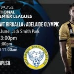 WT Birkalla vs Adelaide Olympic Wrap up