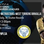Metro Stars vs WT Birkalla Wrap up